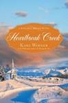 By Kaki Warner Heartbreak Creek (A Runaway Brides Novel) (1st First Edition) [Paperback] - Kaki Warner