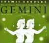 Cosmic Grooves-Gemini: Your Astrological Profile and the Songs that Define You - Jane Hodges
