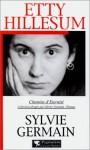 Etty Hillesum - Sylvie Germain
