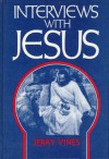 Interviews with Jesus - Jerry Vines