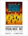 An Introduction To Programming Using Visual Basic. Net - David I. Schneider