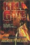 Hell Gate - Andrew P Weston