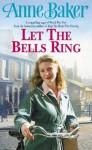 Let The Bells Ring - Anne Baker