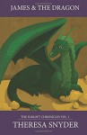 James & the Dragon (The Farloft Chronicles) (Volume 1) - Theresa Snyder