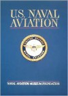 U.S. Naval Aviation - Naval Aviation Museum Foundation, M. Hill Goodspeed, Richard R. Burgess