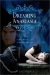 Dreaming Anastasia - Joy Preble