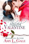 Blissful Valentine - Amy L. Gale