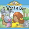 I Want a Dog - Jane Hileman, Marilyn Pitt