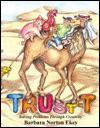 Trust-T: Solving Problems Through Creativity - Barbara N. Ekey