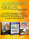 Leadership Skills Box Set: 30 Project Management Skills To Become Successful With 10 Awesome Exercises To Analyse People and Tips to Achieve Speed Reading ... Set, Leadership Books, Leadership Coaching) - Daniel Thompson, Michelle Carter, Dona Wright