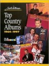 Top Country Albums 1964-1997 - Joel Whitburn