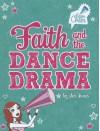 Faith and the Dance Drama - Jen Jones