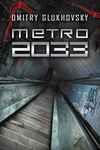 Metro 2033 - Paweł Podmiotko, Dmitry Glukhovsky