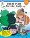 Paper Plate Christian Crafts, Grades K - 3: 53 Toys, Games, and Crafts with Paper Plates - Maxine Kenny