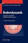 Bodendynamik: Grundlagen, Kennziffern, Probleme Und L0sungsansatze - Jost Studer, Martin Koller, Jan Laue