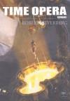 Time Opéra - Robert Silverberg