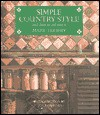 Simple Country Style: And How to Achieve It - Mary Trewby, Jocasta Innes