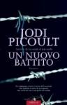 Un nuovo battito - Jodi Picoult, Lucia Corradini Caspani