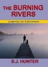 The Burning Rivers - S.J. Hunter