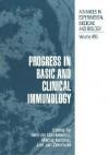 Progress in Basic and Clinical Immunology - Andrzej Mackiewicz, Maciej Kurpisz
