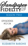 Sandpaper Fidelity: Season Two - Elizabeth Barone
