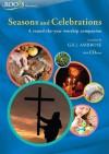 Seasons and Celebrations - Gill Ambrose, Maureen Baldwin, Jean Harrison, Pam Macnaughton