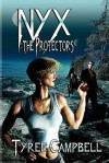 Nyx: The Protectors - Tyree Campbell