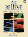 We Believe: Songs of Faith from Many Styles for the Advanced Pianist - Victor Labenske