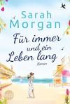 Für immer und ein Leben lang (Puffin Island 2) - Sarah Morgan, Judith Heisig