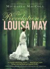 The Revelation of Louisa May - Michaela MacColl
