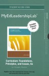 New Myedleadershiplab with Pearson Etext -- Standalone Access Card-- For Curriculum: Foundations, Principles, and Issues - Allan C. Ornstein, Francis P. Hunkins