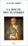 La route des Flandres - Claude Simon