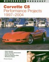 Corvette C5 Performance Projects: 1997-2004 - Richard Newton
