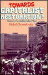 Towards Capitalist Restoration?: Chinese Socialism After Mao - Michel Chossudovsky
