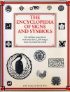 The Encyclopedia of Signs & Symbols - John Laing, David Wire