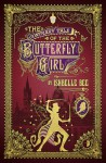 The Contrary Tale of the Butterfly Girl - Ishbelle Bee