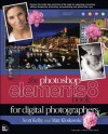 The Photoshop Elements 8 Book for Digital Photographers (Voices That Matter) - Scott Kelby, Matt Kloskowski