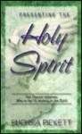 Presenting the Holy Spirit - Fuchsia Pickett