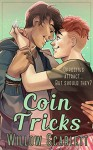Coin Tricks - Willow Scarlett
