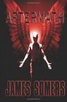 Aftermath (Descendants Saga) (Volume 5) - James Somers