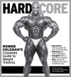 Hard Core: Ronnie Coleman's Complete Guide to Weight Training - Michael Berg