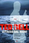 Attacco dal mare - Ted Bell, Marco Zonetti