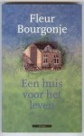 Een huis voor het leven - Fleur Bourgonje