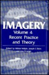 Imagery Vol. 4: Recent Practice and Theory - Joseph E. Shorr, Lisa Krueger