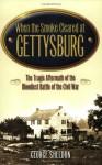 When the Smoke Cleared at Gettysburg - George Sheldon