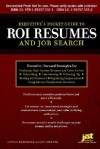 Executive's Pocket Guide to Roi Resumes: And Job Search - Louise M. Kursmark, Jan Melnik