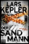 Der Sandmann: Kriminalroman. Joona Linna, Bd. 4 - Lars Kepler, Paul Berf