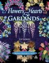 Flowers, Hearts and Garlands Quilt - Liz Jones