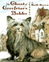 The Ghost of Greyfriar's Bobby - Eleanor Atkinson
