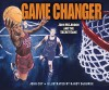 Game Changer: John Mclendon and the Secret Game (Carolrhoda Picture Books) - John Coy, Randy Duburke